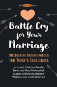 Battle Cry for Your Marriage