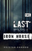 The Last Iron Horse