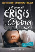 Get Yourself from Crisis to Coping
