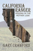 California Ranger, Missing in the Mother Lode