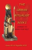 The Urban Ritualist 2