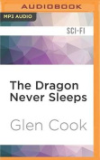 The Dragon Never Sleeps [Audio]