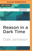 Reason in a Dark Time [Audio]