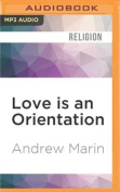 Love Is an Orientation [Audio]