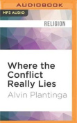 Where the Conflict Really Lies [Audio]