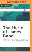 The Music of James Bond [Audio]