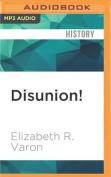 Disunion! [Audio]