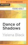 Dance of Shadows  [Audio]