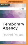 Temporary Agency [Audio]