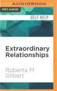 Extraordinary Relationships [Audio]