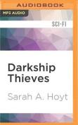 Darkship Thieves [Audio]