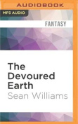 The Devoured Earth  [Audio]