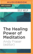 The Healing Power of Meditation [Audio]