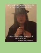 Una Guia de Pedagogia de Pensamiento Logico Para Una Raza Que Esta Mueriendo [Spanish]