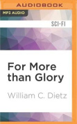 For More Than Glory  [Audio]