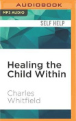 Healing the Child Within [Audio]