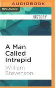 A Man Called Intrepid [Audio]