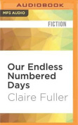 Our Endless Numbered Days [Audio]