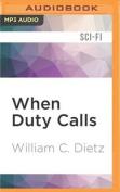 When Duty Calls  [Audio]