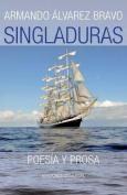 Singladuras (Poesia y Prosa) [Spanish]