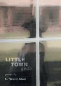 Little Town Gods