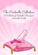 The Cinderella Collection