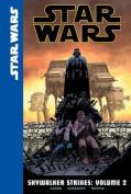 Star Wars: Skywalker Strikes, Volume 2 (Star Wars