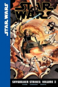 Star Wars: Skywalker Strikes, Volume 3 (Star Wars