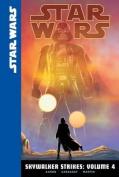 Star Wars: Skywalker Strikes, Volume 4 (Star Wars