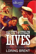 The City of Stolen Lives