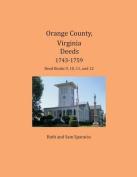 Orange County, Virginia Deeds 1743-1759