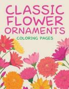 Classic Flower Ornaments