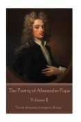 The Poetry of Alexander Pope - Volume II