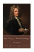 The Poetry of Alexander Pope - Volume III