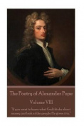 The Poetry of Alexander Pope - Volume VIII