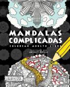 Mandalas Complicadas [Spanish]