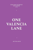 One Valencia Lane (New Lovers)