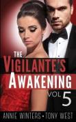 The Vigilante's Awakening