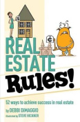 Real Estate Rules!