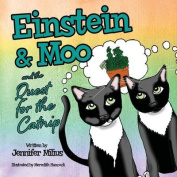 Einstein & Moo and the Quest for the Catnip
