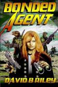 Bonded Agent