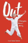 Out - A Courageous Woman's Journey