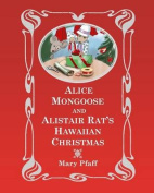 Alice Mongoose and Alistair Rat's Hawaiian Christmas