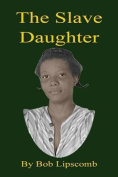 The Slave Daughter