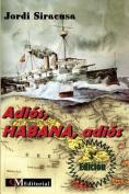Adios, Habana, Adios [Spanish]