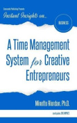 A Time Management System for Creative Entrepreneurs