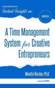 A Time Management System for Creative Entrepreneurs