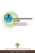 Experimentando a Dios [Spanish]