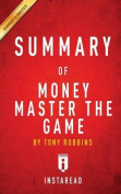 Summary of Money Master the Game