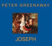 Peter Greenaway: Joseph